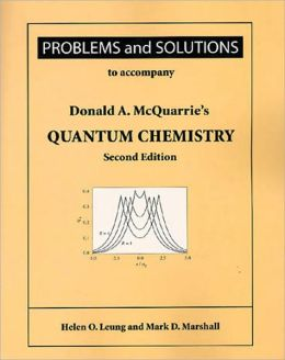 Quantum Chemistry: Problems and Solutions