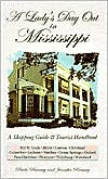 A Lady's Day Out in Mississippi: A Shopping Guide & Tourist Handbook