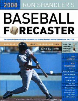 Ron Shandler's Baseball Forecaster 2008