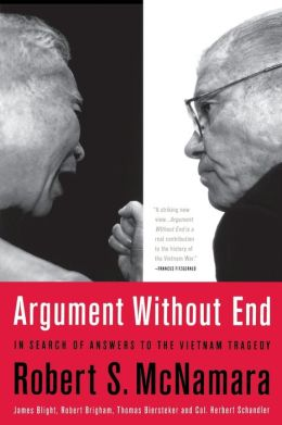 Argument Without End: In Search of Answers to the Vietnam Tragedy