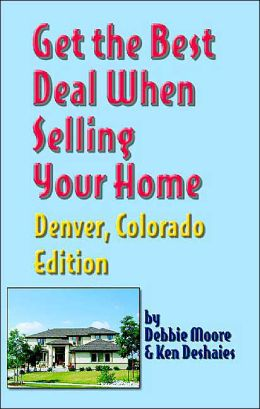 Get the Best Deal Buying or Selling Your Home, Denver, Colorado Edition