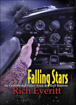 Falling Stars: Air Crashes That Filled Rock and Roll Heaven