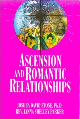 The Ascension Series (Book 13): Advice for the Problems and Traps of Romantic Relationships