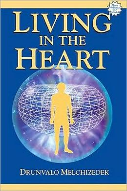 Living in the Heart: With CD of Heart Meditation