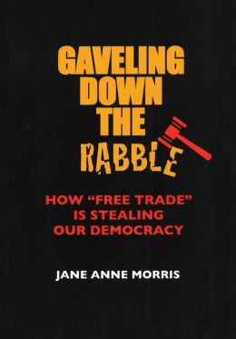 Gaveling Down the Rabble: How