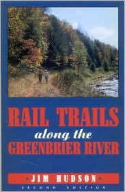 Rail Trails along the Greenbrier River