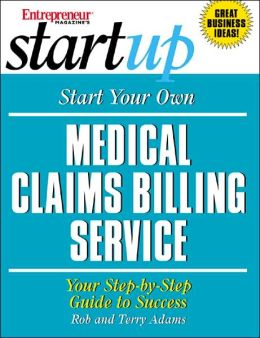 How to Start a Medical Claims Billing Service: Your Step-by-Step Guide to Success