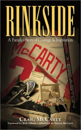 Rinkside: A Family's Story of Courage and Inspiration