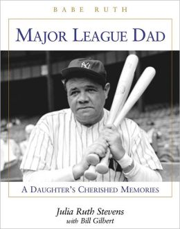 Major League Dad: A Daughter's Cherished Memories