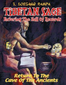 Tibetan Sage - Entering the Hall of Records