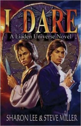 I Dare: A Liaden Adventure