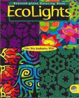 Ecolights: Stained-glass Coloring Book