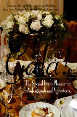 GALA: The Special Events Planner for Professionals & Volunteers
