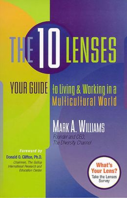 10 Lenses: Your Guide to Living and Working in a Multicultural World