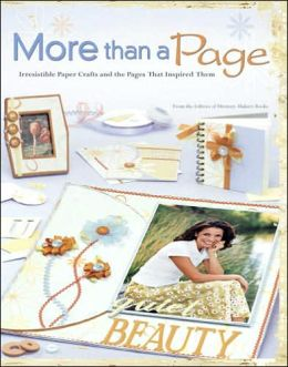 More Than a Page: 200 Projects & the Pages That Inspired Them