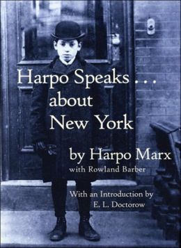 Harpo Speaks... about New York