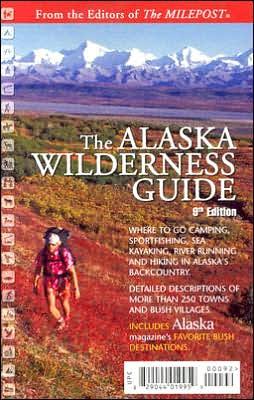 Alaska Wilderness Guide