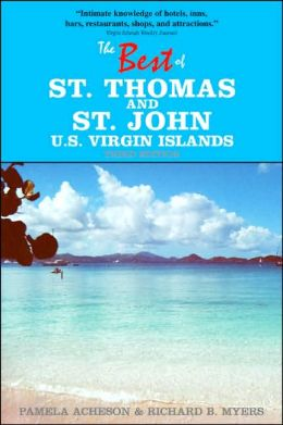The Best of St. Thomas and St. John, U. S. Virgin Islands