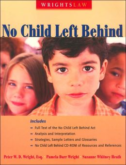 No Child Left Behind (Wrightslaw Series)