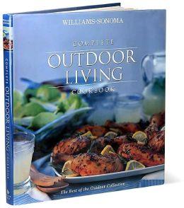 Williams-Sonoma Complete Outdoor Living Cookbook