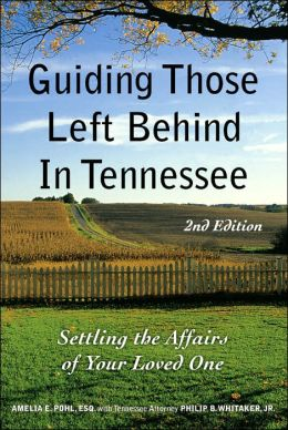 Guiding Those Left Behind in Tenn. 2nd Ed.