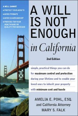 Will is Not Enough in California