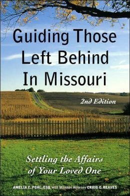 Guiding Those Left Behind in Missouri (2nd Edition)