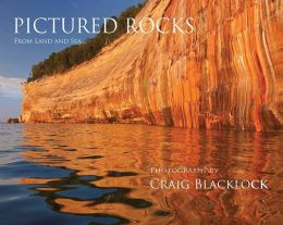 Pictured Rocks: From Land and Sea