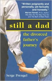 Still a Dad: The Divorced Father's Journey