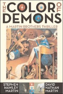 The Color of Demons: A Martin Brothers Thriller