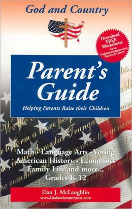 God and Country: Parent's Guide to Raising Children