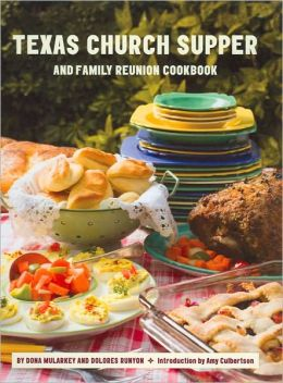 Texas Church Suppers and Family Reunion Cookbook
