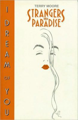 Strangers in Paradise, Book 2: I Dream of You