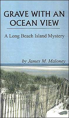 Grave with an Ocean View: A Long Island Mystery