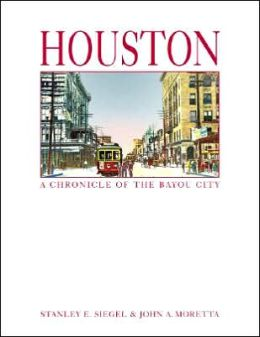 Houston: A Chronicle of the Bayou City