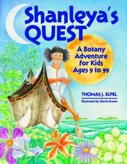 Shanleya's Quest: A Botany Adventure for Kids Ages 9 - 99