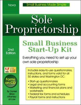 Sole Proprietorship: Small Business Start-up Kit