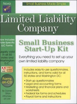 Limited Liability Company, 3rd Edition: Small Business Start-up Kit