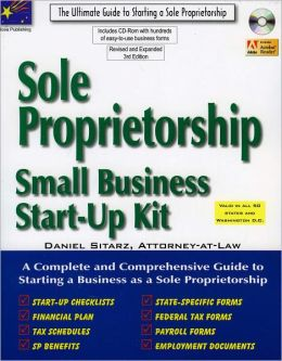 Sole Proprietorship: Small Business Start-Up Kit, 3rd Edition