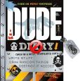 Book Cover Image. Title: Dude Diary, Author: Mickey Gill