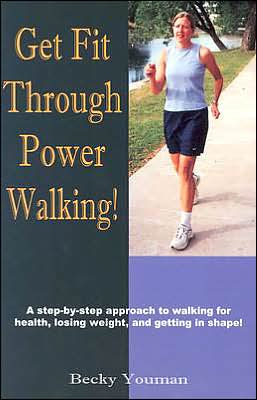 Get Fit Through Power Walking!