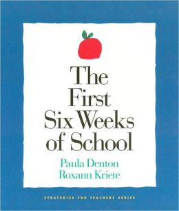 The First Six Weeks of School (Strategies for Teachers Series)