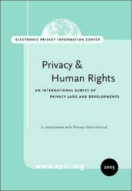 Privacy and Human Rights An International Survey of Privacy Laws and Developments
