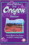 Best of the Best from Oregon: Selected Recipes from Oregon's Favorite Cookbooks
