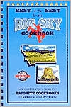 Best of the Best from Big Sky Cookbook