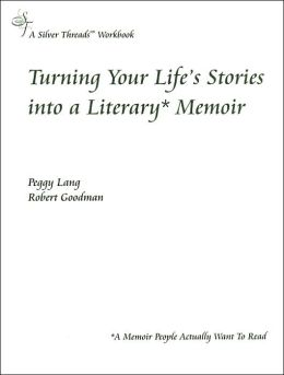 Turning Your Life's Stories Into a Literary Memoir