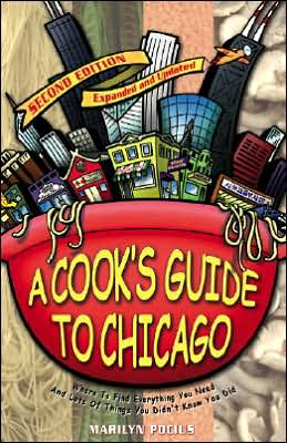 Cook's Guide to Chicago 2nd Edition