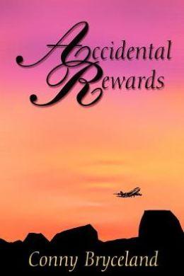 Accidental Rewards