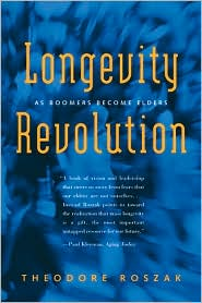 The Longevity Revolution: As Boomers Become Elders