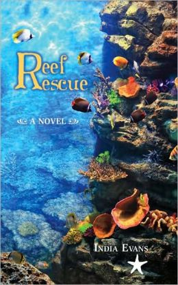 Reef Rescue: A Novel